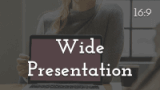 Wide Presentation